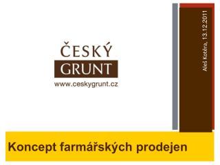 Koncept farmářských prodejen