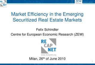 Market Efficiency in the Emerging Securitized Real Estate Markets