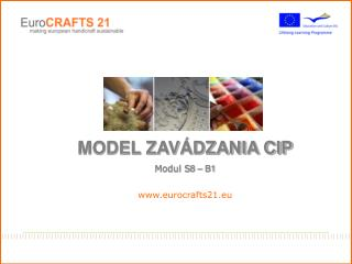 MODEL ZAVÁDZANIA CIP Modul S 8 – B1 eurocrafts21.eu