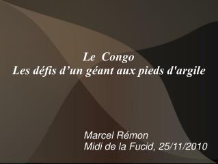 Le Congo Les défis d'un géant aux pieds d'argile