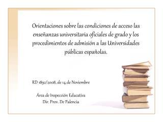 RD 1892/2008, de 14 de Noviembre Área de Inspección Educativa Dir. Prov. De Palencia