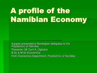 A profile of the Namibian Economy