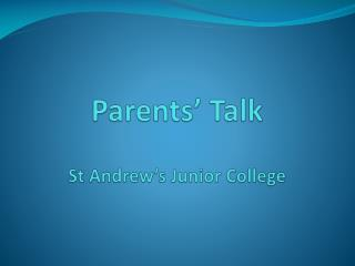 Parents' Talk St Andrew's Junior College