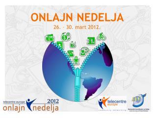 ONLAJN NEDELJA 2 6. – 30. mart 2012.