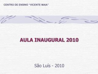 AULA INAUGURAL 2010
