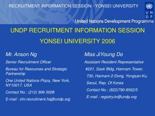 UNDP RECRUITMENT INFORMATION SESSION YONSEI UNIVERSITY 2006