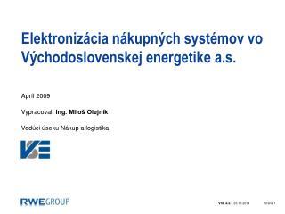 Elektronizácia nákupných systémov vo Východoslovenskej energetike a.s.