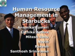 starbucks human resource management Human resource management of starbucks - january 28th, 2011 human resource management of starbucks : starbucks corporation (nasdaq: sbux) is an international coffee and coffeehouse chain based in seattle, washington.