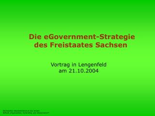 Die eGovernment-Strategie des Freistaates Sachsen