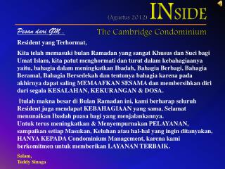( Agustus  2012)  IN SIDE The Cambridge Condominium