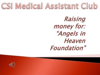 "Raising money for: ""Angels in Heaven Foundation"""