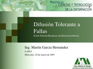 Difusi ón Tolerante a Fallas [Fault-Tolerant Broadcast and Related problems]