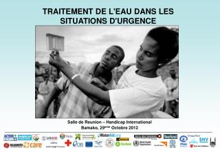 Salle de Reunion – Handicap International Bamako, 29 eme Octobre 2012