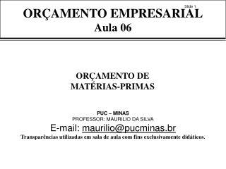 ORÇAMENTO EMPRESARIAL Aula 06