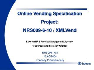 Online Vending Specification Project: NRS009-6-10 / XMLVend