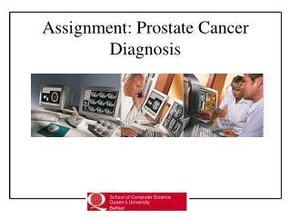 Assignment: Prostate Cancer Diagnosis