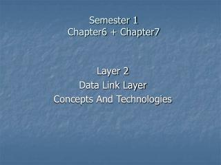 Semester 1 Chapter6 + Chapter7