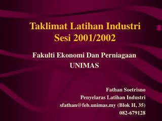 Taklimat Latihan Industri Sesi 2001/2002