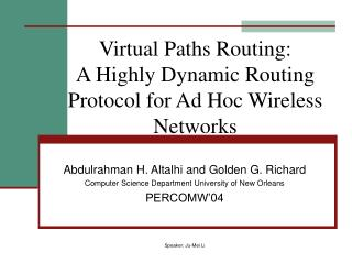 Virtual Paths Routing: A Highly Dynamic Routing Protocol for Ad Hoc Wireless Networks