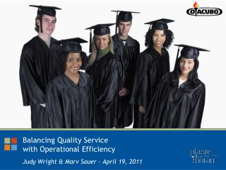 Balancing Quality Service with Operational Efficiency
