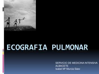 ECOGRAFIA PULMONAR