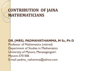 CONTRIBUTION  OF JAINA MATHEMATICIANS