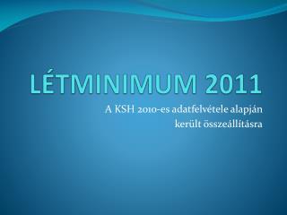 LÉTMINIMUM 2011