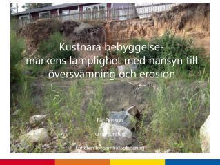 Kustnära bebyggelse- markens lämplighet med hänsyn till översvämning och erosion