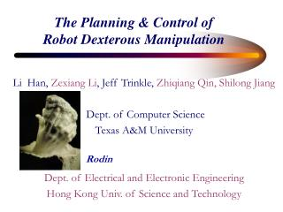 The Planning & Control of Robot Dexterous Manipulation