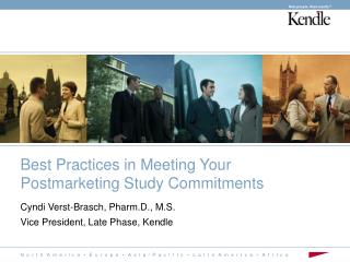 Best Practices in Meeting Your Postmarketing Study Commitments