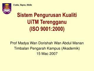 Sistem Pengurusan Kualiti  UiTM Terengganu (ISO 9001:2000)