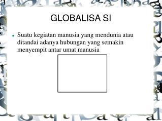 GLOBALISA SI