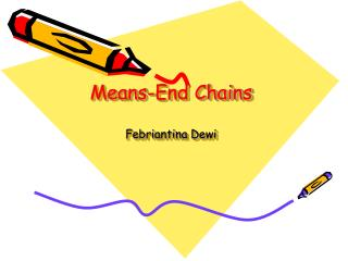 Means-End Chains Febriantina Dewi