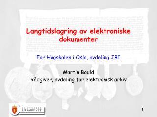 Langtidslagring av elektroniske dokumenter