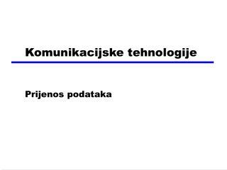 Komunikacijske tehnologije