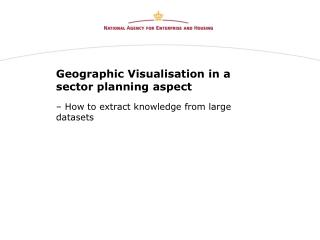 Geographic Visualisation in a sector planning aspect