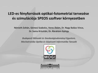 LED-es fényforrások optikai-fotometriai tervezése és szimulációja SPEOS szoftver környezetben