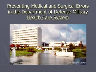 Preventing Medical and Surgical Errors in the Department of Defense Military Health Care System
