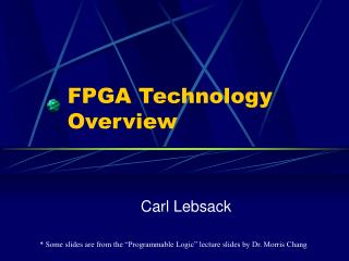 FPGA Technology Overview