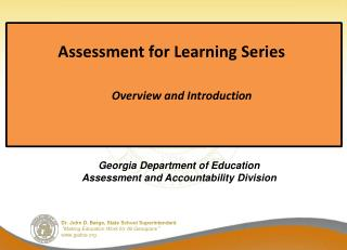 Assessment for Learning Series 		Overview and Introduction