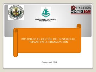 DIPLOMADO EN GESTIÓN DEL DESARROLLO HUMANO EN LA ORGANIZACIÓN