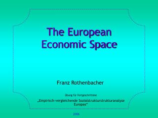 The European  Economic Space