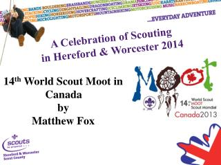 A Celebration of Scouting in Hereford & Worcester 2014