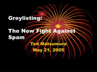 Greylisting: The New Fight Against Spam