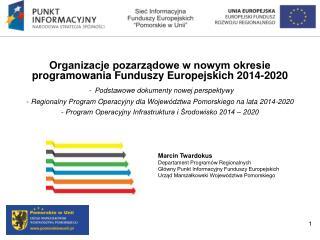 Organizacje pozarządowe w nowym okresie programowania Funduszy Europejskich 2014-2020