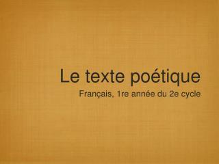 Le texte poétique