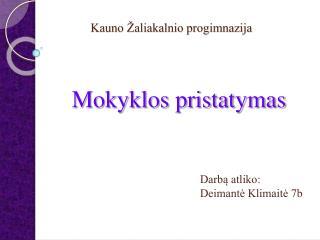 Kauno Žaliakalnio progimnazija