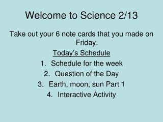 Welcome to Science 2/13