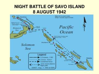 NIGHT BATTLE OF SAVO ISLAND 8 AUGUST 1942