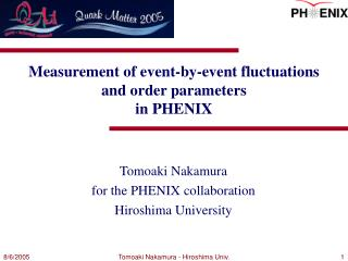 Measurement of event-by-event fluctuations  and order parameters  in PHENIX